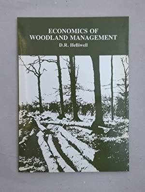 Economics of Woodland Management (Applied ecology & natural resource management series).