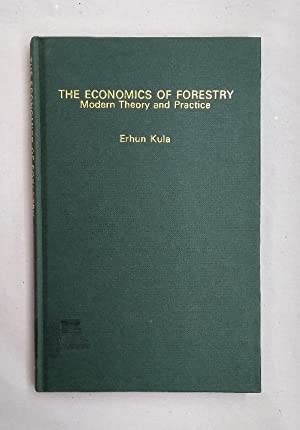 The Economics of Forestry: Modern Theory and Practice.