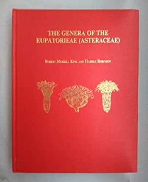 The genera of the Eupatorieae (Asteraceae) (=Monographs in systematic botany from the Missouri Bo...