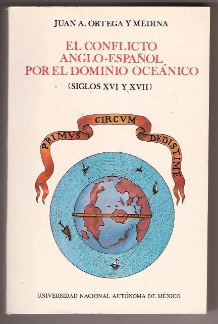 EL CONFLICTO ANGLO-ESPA¿L POR EL DOMINIO OCEANICO SIGLOS XVI Y XVII ...