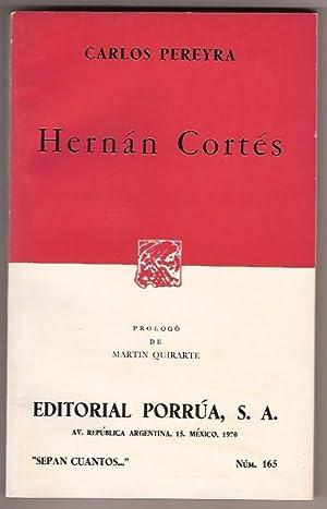 HERNAN CORTES: CARLOS PEREYRA