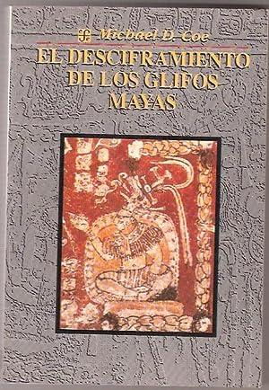 EL DESCIFRAMIENTO DE LOS GLIFOS MAYAS: MICHAEL D. COE