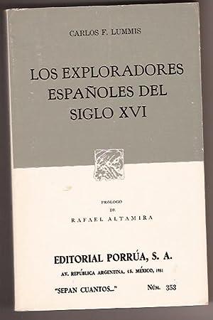 LOS EXPLORADORES ESPA?LES DEL SIGLO XVI: CARLOS F. LUMMIS