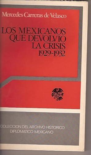 LOS MEXICANOS QUE DEVOLVIO LA CRISIS 1929-1932: MERCEDES CARRERAS DE VELASCO