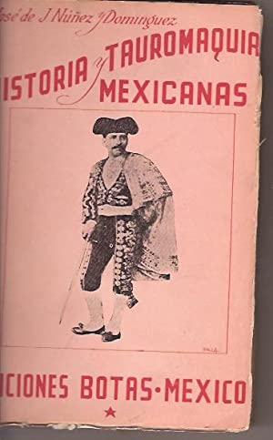 HISTORIA Y TAUROMAQUIA MEXICANAS: JOSE DE JESUS