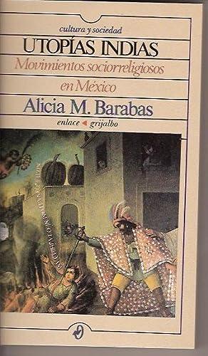 UTOPIAS INDIAS: ALICIA M. BARABAS
