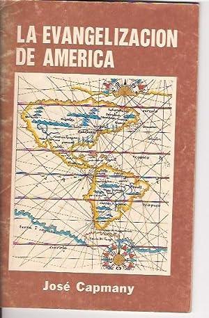 LA EVANGELIZACION DE AMERICA: JOSE CAPMANY