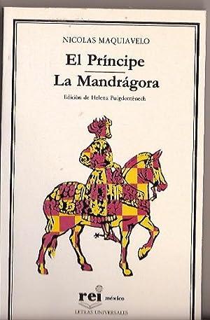 EL PRINCIPE. LA MANDRAGORA: NICOLAS MAQUIAVELO
