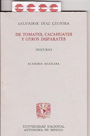 DE TOMATES, CACAHUATES Y OTROS DISPARATES: SALVADOR DIAZ CINTORA