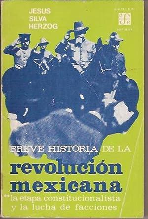 BREVE HISTORIA DE LA REVOLUCION MEXICANA: JESUS SILVA HERZOG