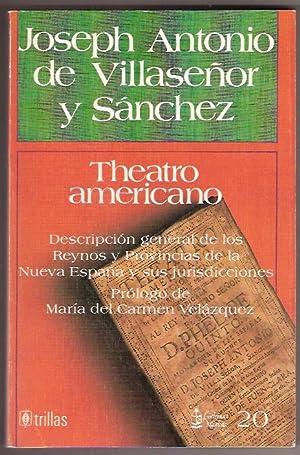 TEATRO AMERICANO: JOSEPH ANTONIO DE VILLASEÑOR Y SANCHEZ