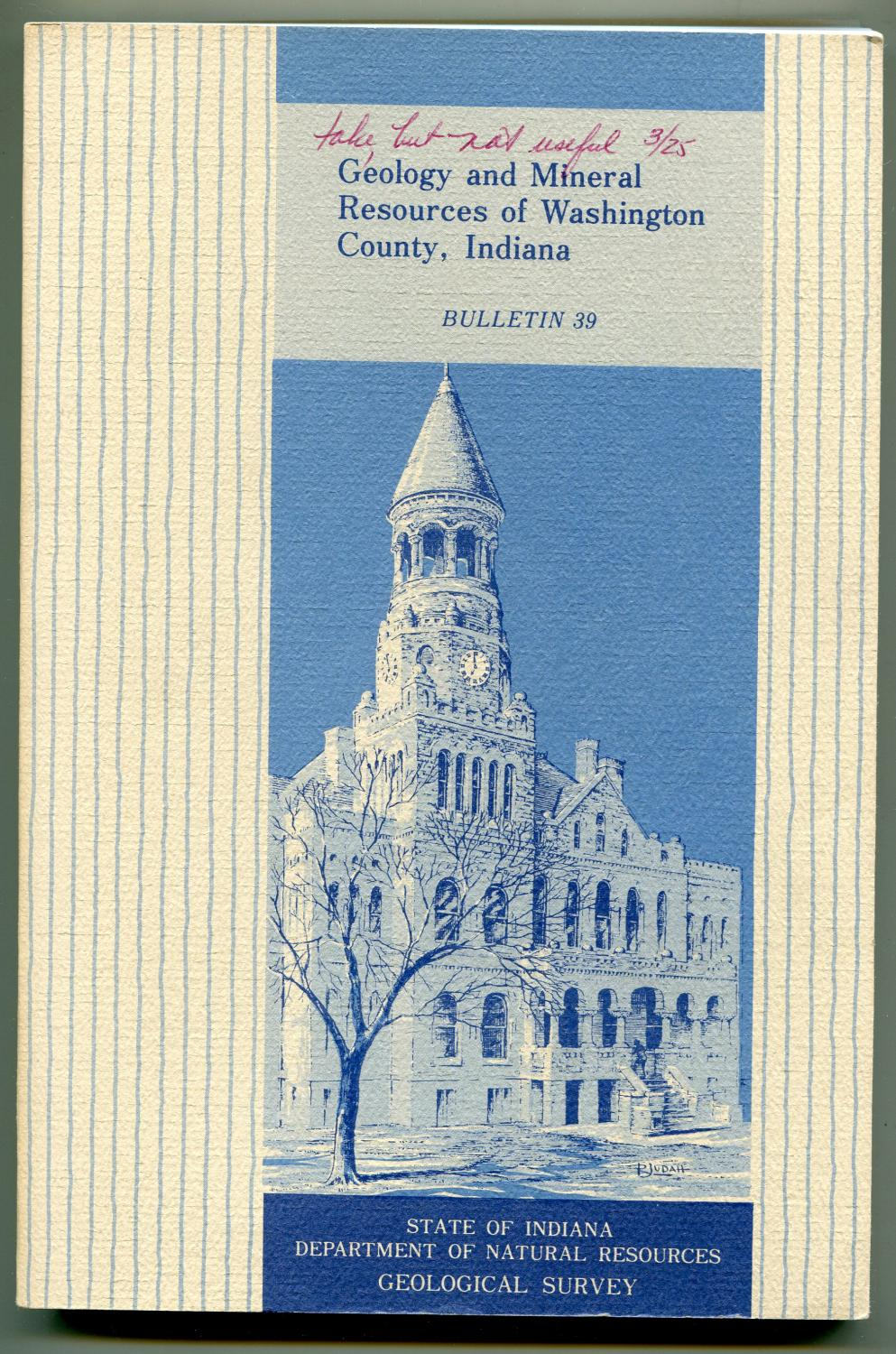 Geology and Mineral Resources of Washington County, Indiana bulletin 39: Sunderman, Jack A