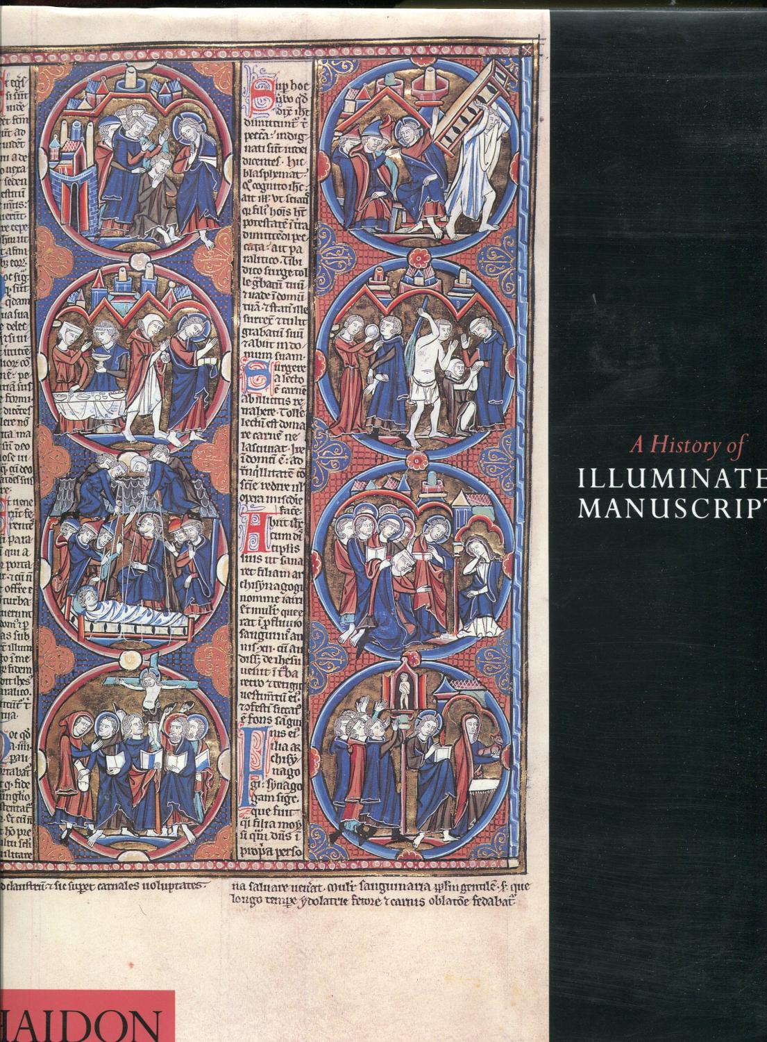 A History of Illuminated Manuscripts: De Hamel, Christopher