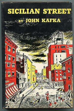 Sicilian Street: John Kafka