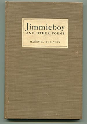 Jimmieboy and Other Poems: Harry M. Robinson