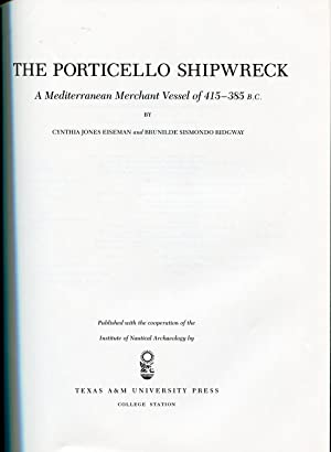 The Porticello Shipwreck: A Mediterranean Merchant Vessel of 415-385 B.C.: Eiseman, Cynthia Jones;...