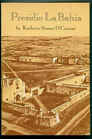 Presidio La bahia: Kathryn Stoner O'Connor