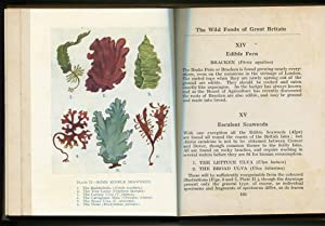 The Wild Foods of great Britain Where to Find Them and How to Cook Them: L.C.R. Cameron