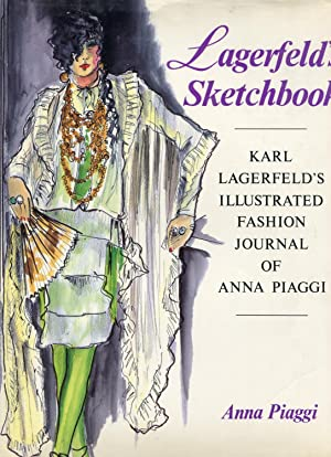 Lagerfeld's Sketchbook: Karl Lagerfeld's Illustrated Fashion Journal of Anna Piaggi: ...