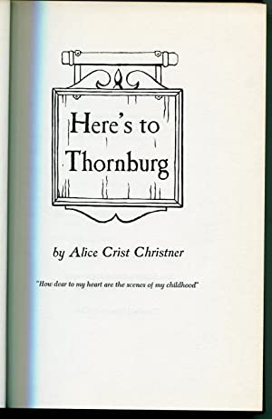 Here's To Thornburg: Alice Crist Christner
