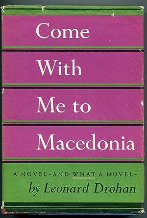 Come With Me To Macedonia: Leonard Drohan