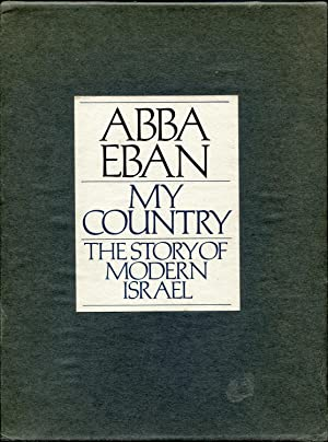 My Country: The Story of Modern Israel: Eban, Abba Solomon