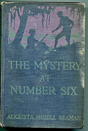 The Mystery at Number Six: Seaman, Augusta Huiell