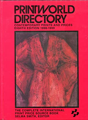 Printworld Directory 1998-1999: Contemporary Prints and Prices: Smith, Selma L.