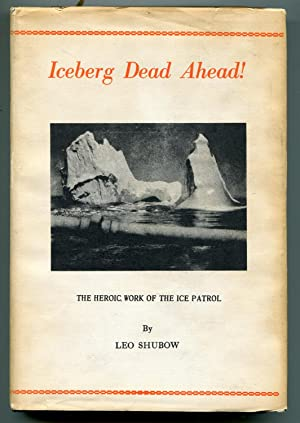 Iceberg Dead Ahead!: Shubow, Leo