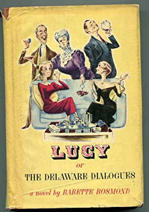 Lucy or The Delaware Dialogues: Rosmond, Babette