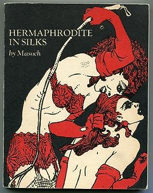 Hermaphrodite In Silks: Masoch