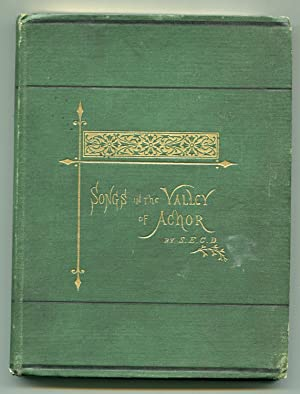 Songs In The Valley Of Achor: Downing, Sophie E. C.