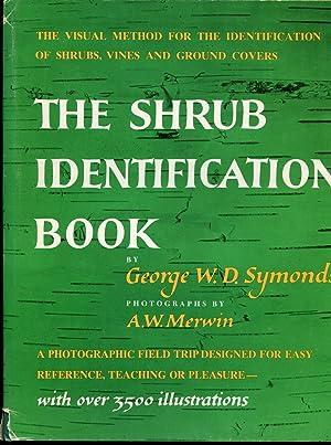 The Shrub Identification Book: Symonds, George W. D.