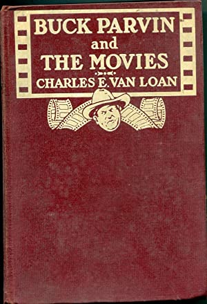 Buck parvin and The Movies: Loan, Charles E Van