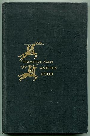 Primitive Man and his food: De Vries, Arnold