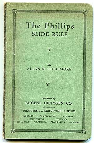 The Phillips Slide Rule: Cullimore, Allan R