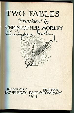 Two fables: Morley, Christopher (translator)
