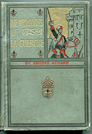 The Dragoons of La Guerche