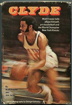 Clyde,: Walt Frazier; Joe Jares