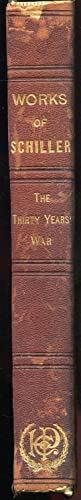 The Works of Frederick Schiller, History of the Thirty Years War