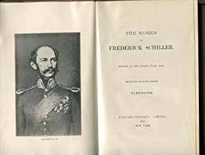 The Works of Frederick Schiller, History of the Thirty Years War: Schiller, frederick