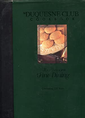 The Duquesne Club Cook Book: Coughenour, Keith A