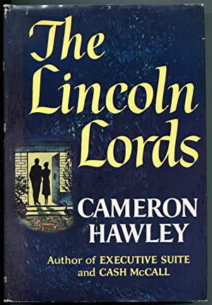 The Lincoln Lords: Hawley, Cameron