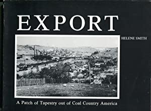 Export, A Patch of tapestry out of Coal Country America: Smith, Helene