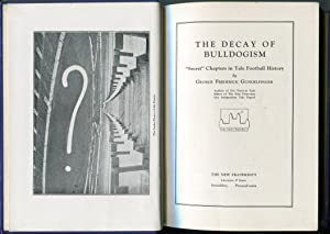"""The Decay of Bulldogism, """"Secret"""" Chapters in Yale Football History: Gundelfinger, George ..."""