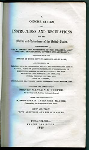 A Concise System of Instructions and Regulations for the Militia and Volunteers of the United ...