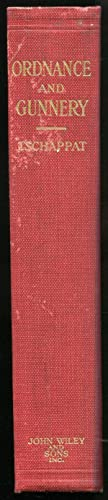 Text Book of Ordnance and Gunnery: Tschappat, William H.