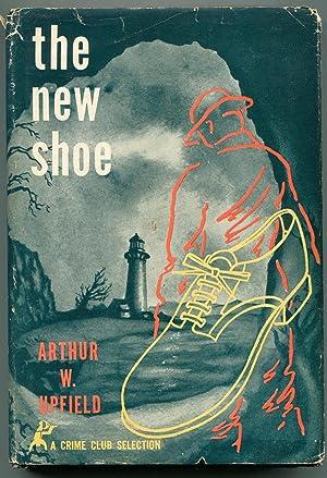The New Shoe: Upfield, Arthur W.