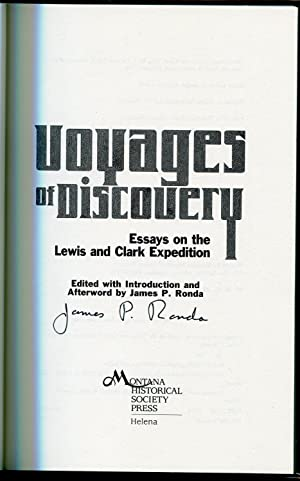 Voyages of Discovery: Essays on the Lewis and Clark Expedition: Ronda, James P.