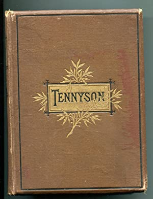 The poetical Works of Alfred Tennyson: Tennyson, Alfred